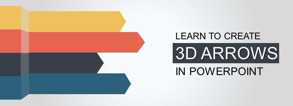 PowerPoint Tutorial- Create Innovative 3D Arrows