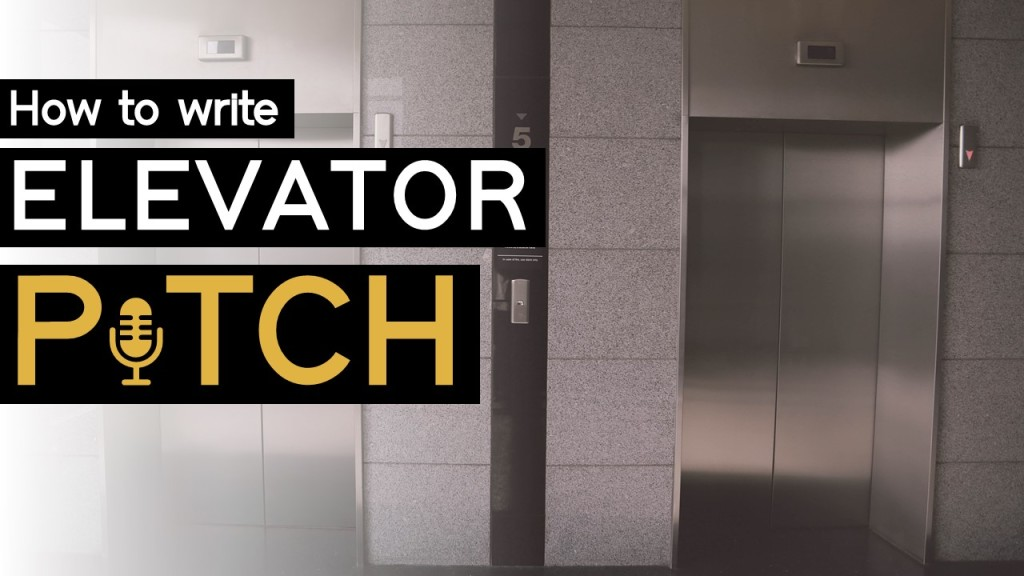 How to write Elevator Pitch