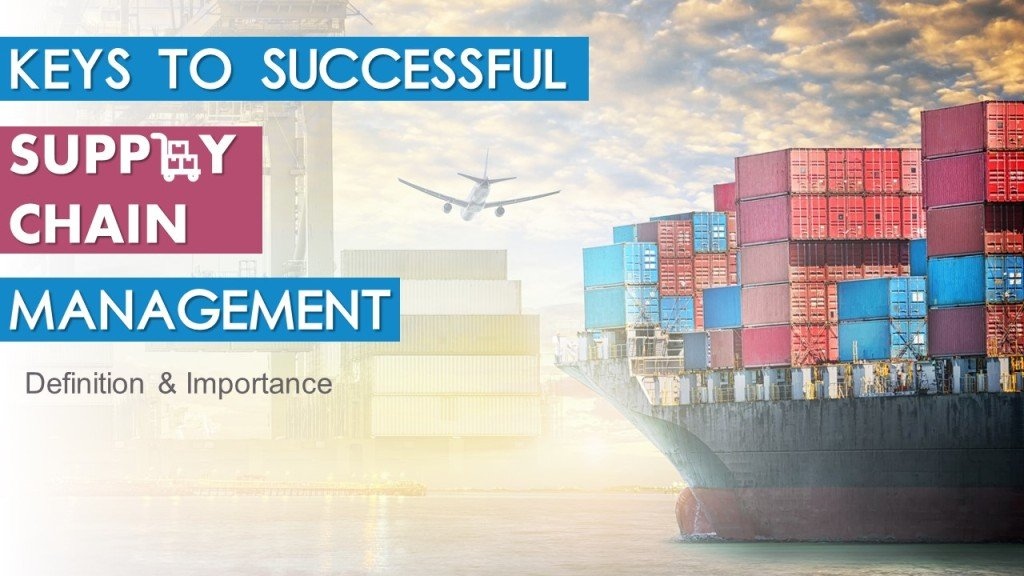 Keys to Successful Supply Chain Management