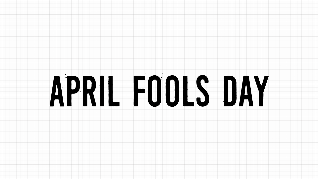 April Fools Day Font