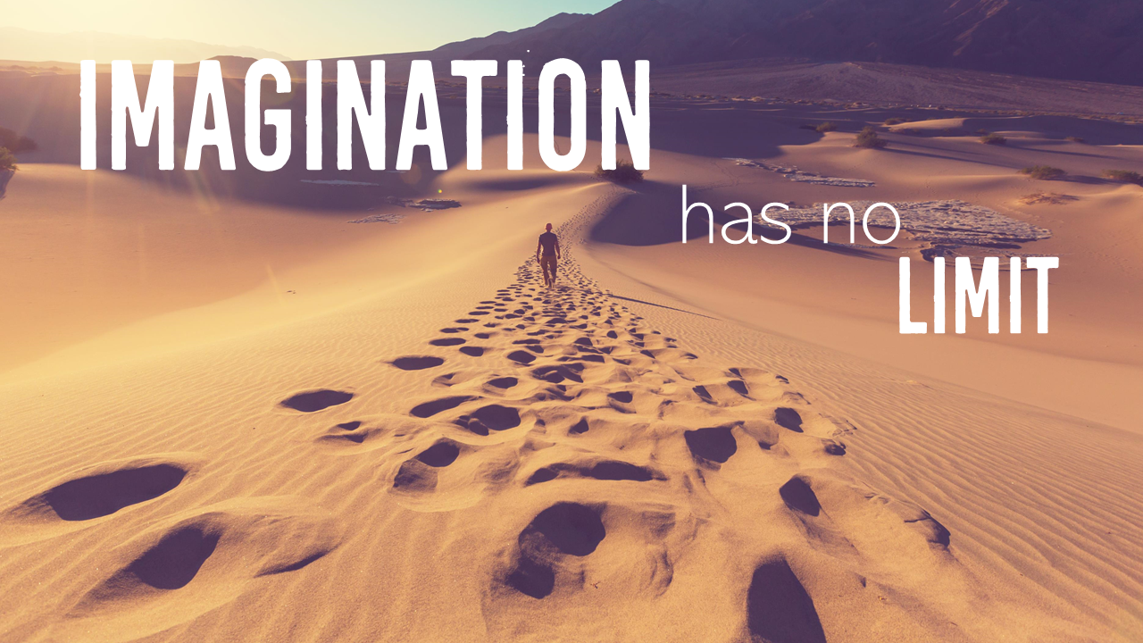 Imagination has no Limit using custom font