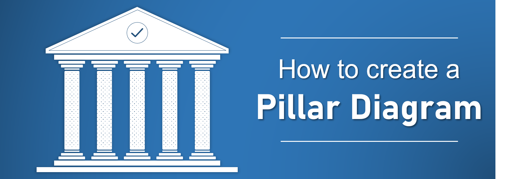 How To Create A Pillar Diagram To Lay A Solid Foundation