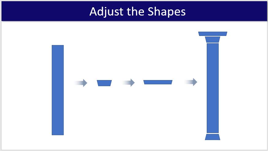 Step #3- Adjust the Shapes