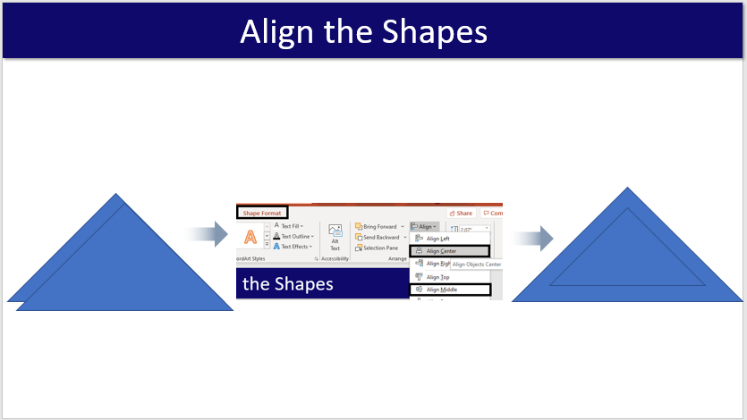 Step #5 Align the Shapes