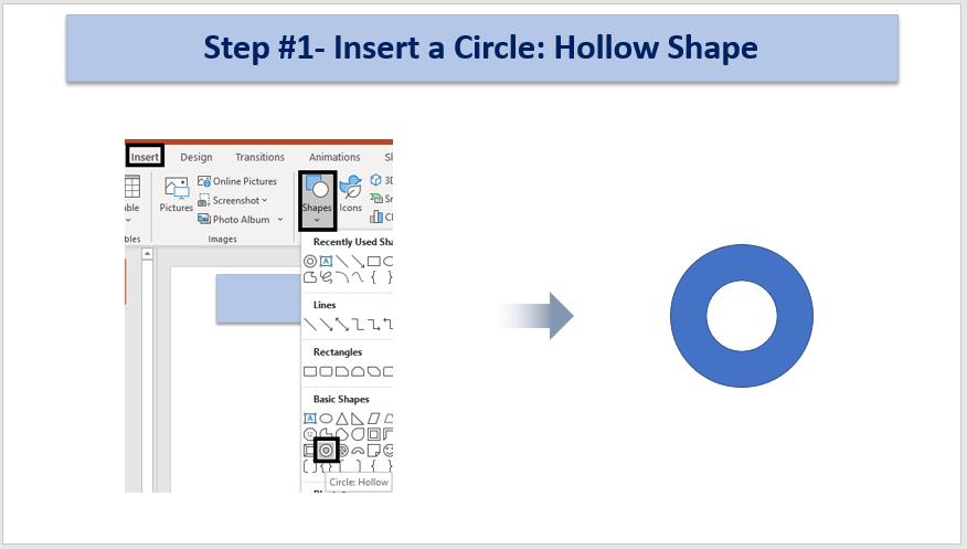 Step #1- Insert a Circular Shape