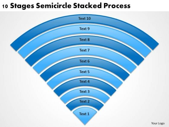 10 Stages Semicircle Stacked Process Ppt Help With Business Plan PowerPoint Slides
