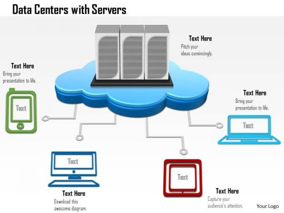 1 Data Center With Servers As A Cloud Connected To Devices Mobile Tables Desktop Ppt Slides