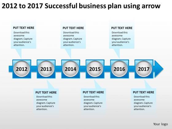 2012 To 2017 Successful Business Plan Using Arrow PowerPoint Templates Ppt Slides Graphics