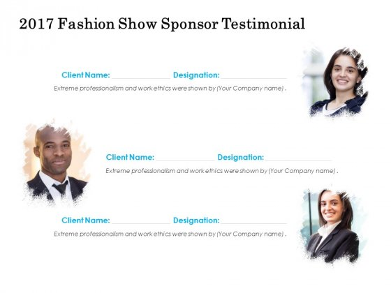 2017 Fashion Show Sponsor Testimonial Ppt PowerPoint Presentation Pictures Inspiration