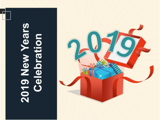 2019 New Years Celebration Ppt PowerPoint Presentation Portfolio Pictures