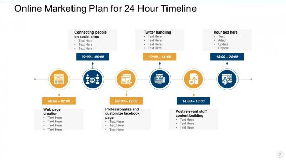 24_Hr_Period_Timeline_For_Various_Activities_Manufacturing_Marketing_Ppt_PowerPoint_Presentation_Complete_Deck_Slide_7