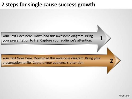 2 Steps For Single Cause Success Growth Ppt Business Plans Restaurants PowerPoint Templates