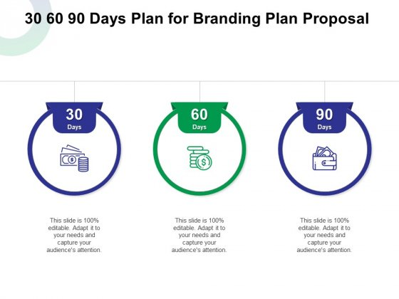 30 60 90 Days Plan For Branding Plan Proposal Ppt Infographic Template Information PDF