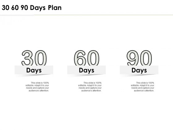 30 60 90 Days Plan Management Ppt PowerPoint Presentation Infographic Template Clipart
