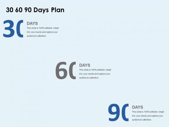 30 60 90 Days Plan Management Ppt PowerPoint Presentation Professional Deck