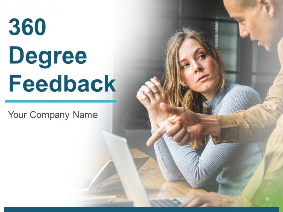 360 Degree Feedback Ppt PowerPoint Presentation Complete Deck With Slides