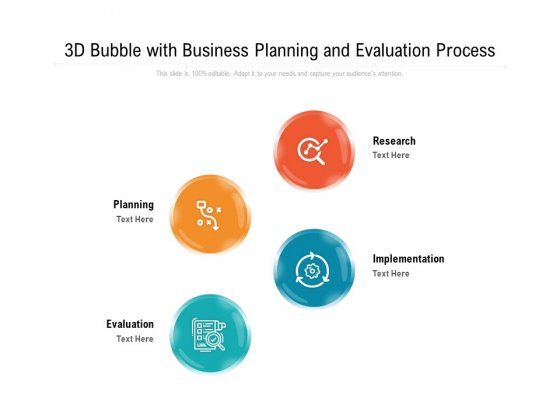 3D Bubble With Business Planning And Evaluation Process Ppt PowerPoint Presentation Gallery Design Templates PDF
