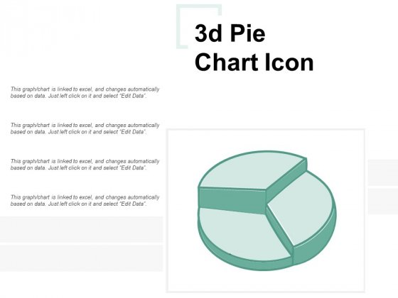 3D Pie Chart Icon Ppt PowerPoint Presentation Outline Inspiration