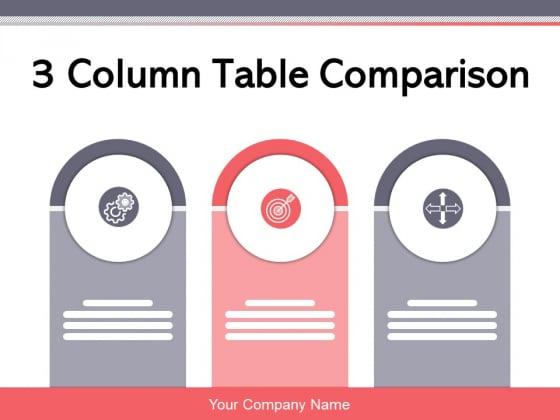 3_Column_Table_Comparison_Comparison_Product_Ppt_PowerPoint_Presentation_Complete_Deck_Slide_1
