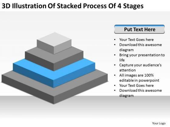 3d Illustration Of Stacked Process 4 Stages Business Plan PowerPoint Slides