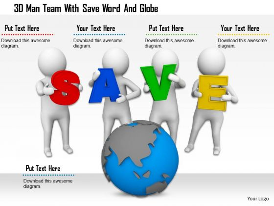 3d Man Team With Save Word And Globe
