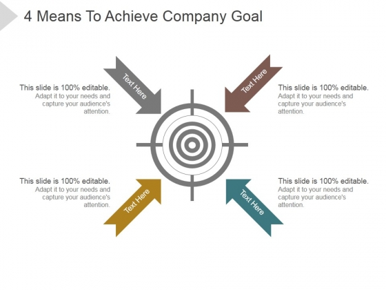 4 Means To Achieve Company Goal Ppt PowerPoint Presentation Clipart