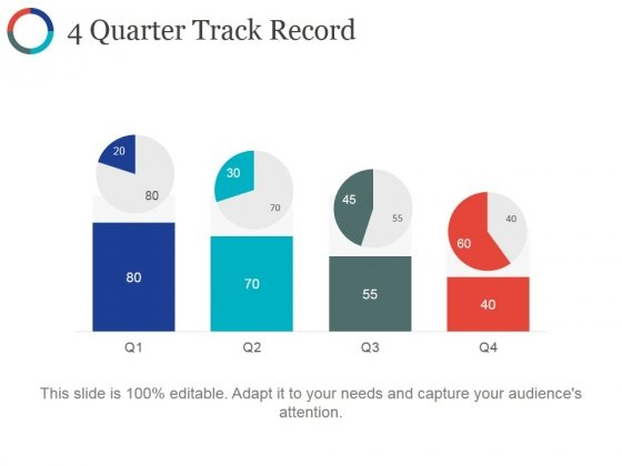 4 Quarter Track Record Ppt PowerPoint Presentation Model Influencers
