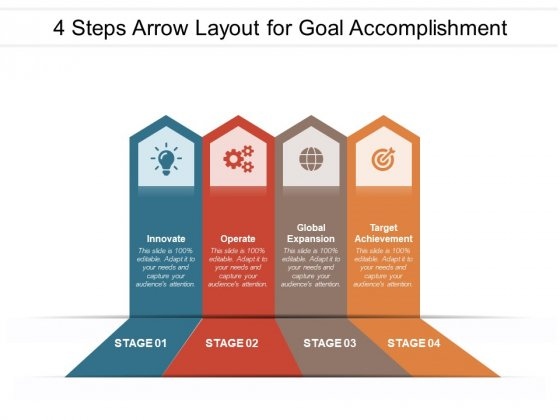 4 Steps Arrow Layout For Goal Accomplishment Ppt PowerPoint Presentation Infographic Template Styles PDF