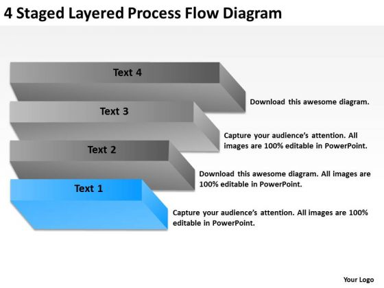 4 Staged Layered Process Flow Diagram Ppt My Business Plan PowerPoint Slides