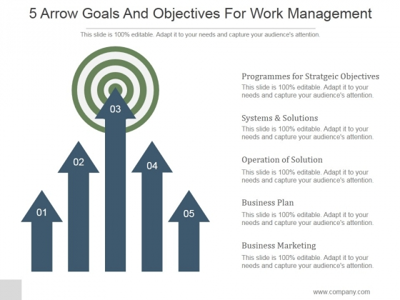 5 Arrow Goals And Objectives For Work Management Ppt PowerPoint Presentation Example File