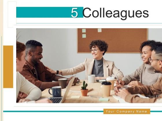 5 Colleagues Team Analytics Ppt PowerPoint Presentation Complete Deck