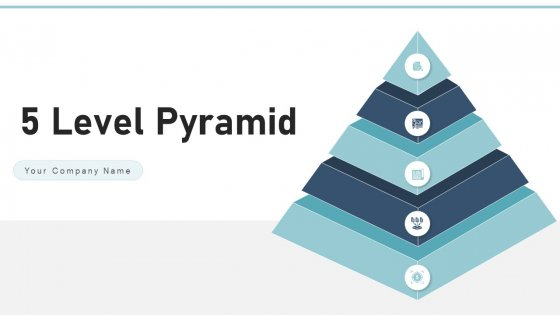 5 Level Pyramid Goals Business Ppt PowerPoint Presentation Complete Deck With Slides