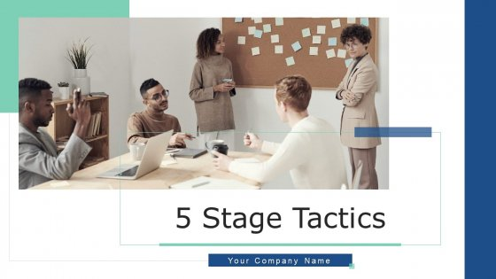 5 Stage Tactics Effective Training Ppt PowerPoint Presentation Complete Deck With Slides