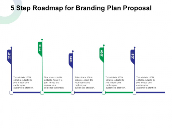 5 Step Roadmap For Branding Plan Proposal Ppt Outline Layout PDF
