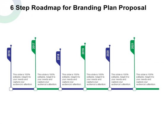 6 Step Roadmap For Branding Plan Proposal Ppt Styles Sample PDF