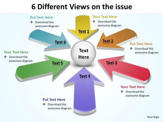 6 Different Views On The Issue Ppt Slides Diagrams Templates
