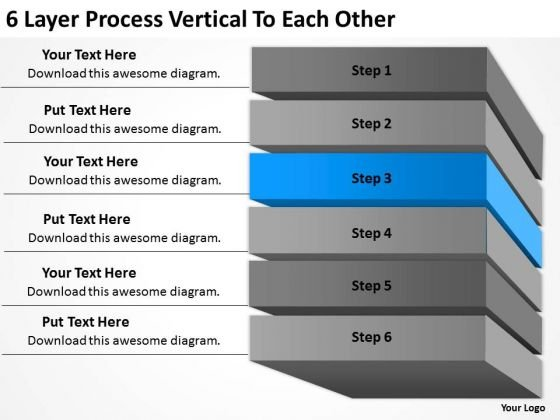 6 Layer Process Vertical To Each Other Ppt Business Plan Example PowerPoint Templates