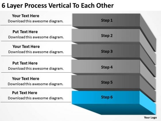 6 Layer Process Vertical To Each Other Ppt Example Business Plan Outline PowerPoint Slides