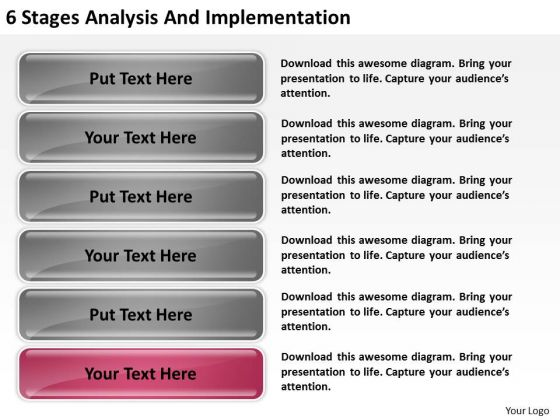 6 Stages Analysis And Implementation Model Business Plans PowerPoint Templates