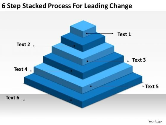 6 Step Stacked Process For Leading Change Outline Business Plan PowerPoint Slides
