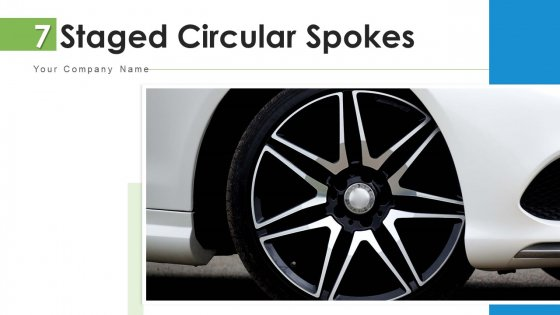 7 Staged Circular Spokes Implement Corrective Ppt PowerPoint Presentation Complete Deck With Slides