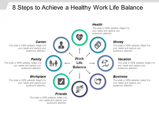 8 Steps To Achieve A Healthy Work Life Balance Ppt PowerPoint Presentation Infographic Template Clipart