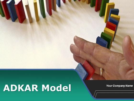 ADKAR Model Ppt PowerPoint Presentation Complete Deck
