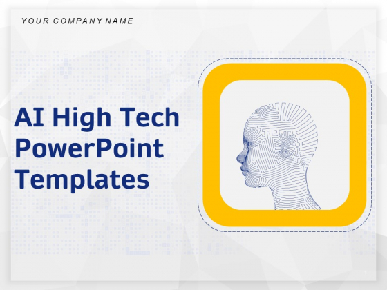 AI High Tech PowerPoint Templates Ppt PowerPoint Presentation Complete Deck With Slides