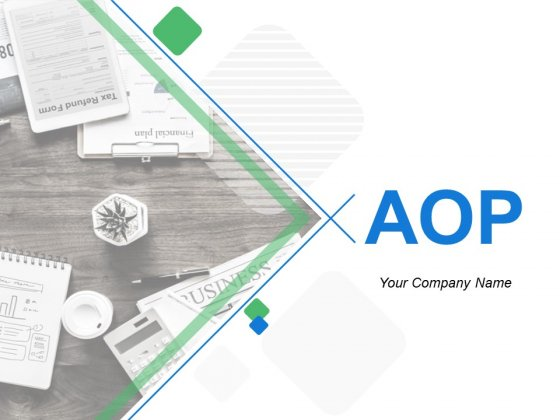 AOP Ppt PowerPoint Presentation Complete Deck With Slides
