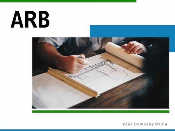 ARB Responsibilities Security Ppt PowerPoint Presentation Complete Deck