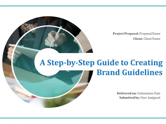 A_Step_By_Step_Guide_To_Creating_Brand_Guidelines_Ppt_PowerPoint_Presentation_Complete_Deck_With_Slides_Slide_1