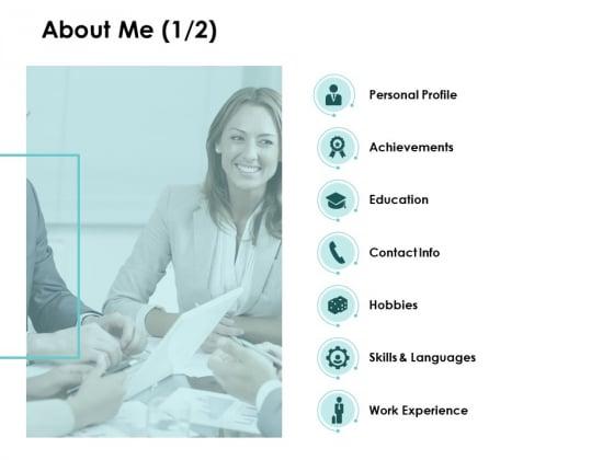 About Me Achievements Ppt PowerPoint Presentation Ideas Graphics Tutorials