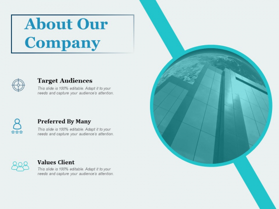 About Our Company Target Audiences Ppt PowerPoint Presentation Gallery Background Designs