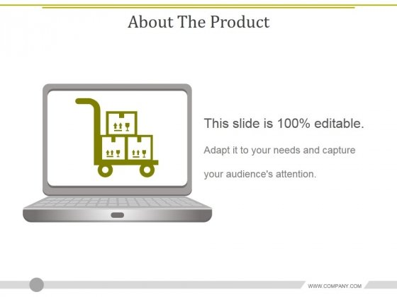 About_The_Product_Ppt_PowerPoint_Presentation_Outline_Graphics_Design_Slide_1